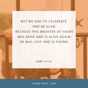 Luke 15:32